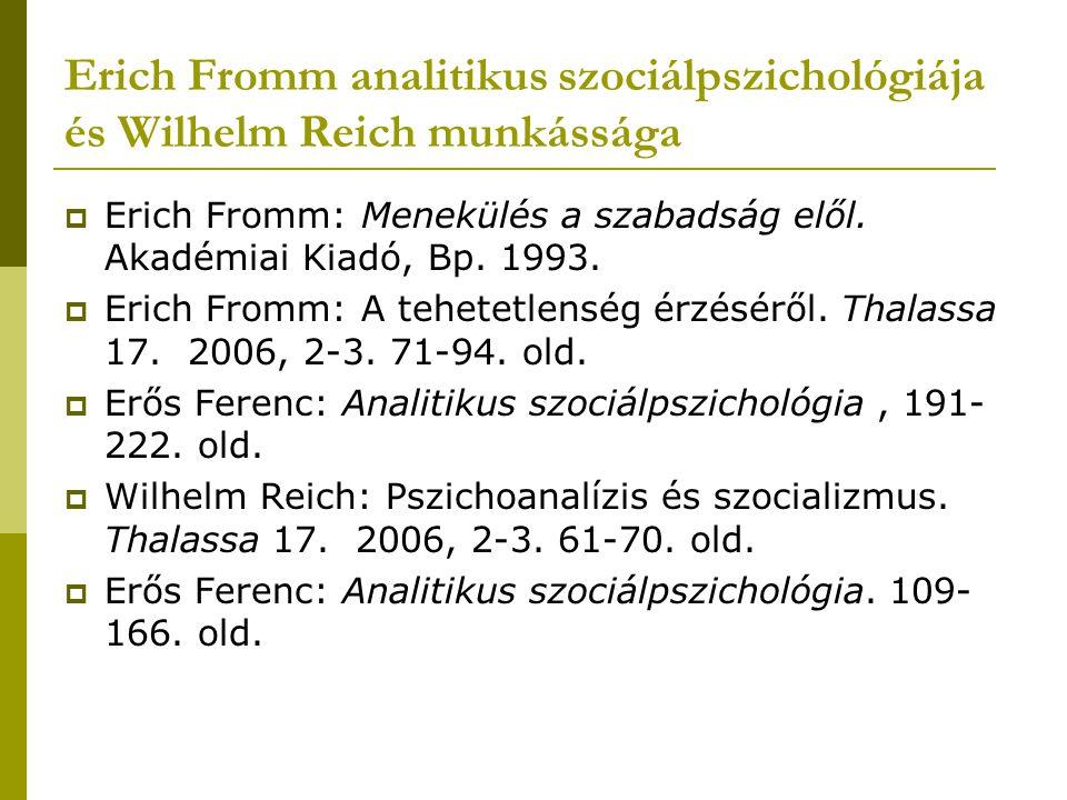 Erich Fromm analitikus szociálpszichológiája és Wilhelm Reich munkássága