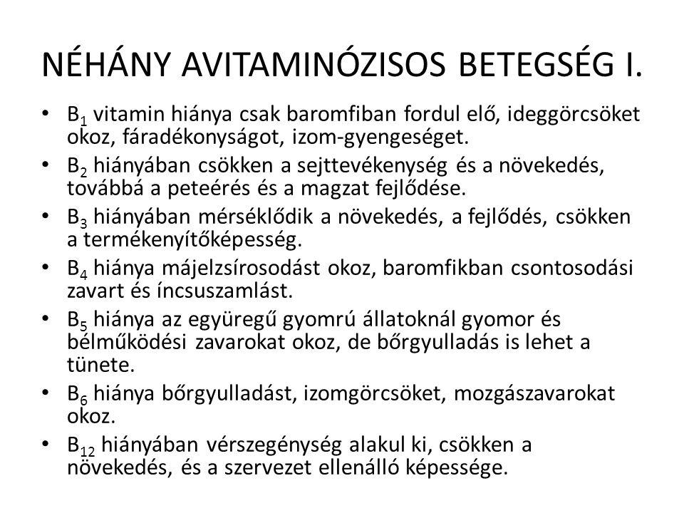 NÉHÁNY AVITAMINÓZISOS BETEGSÉG I.