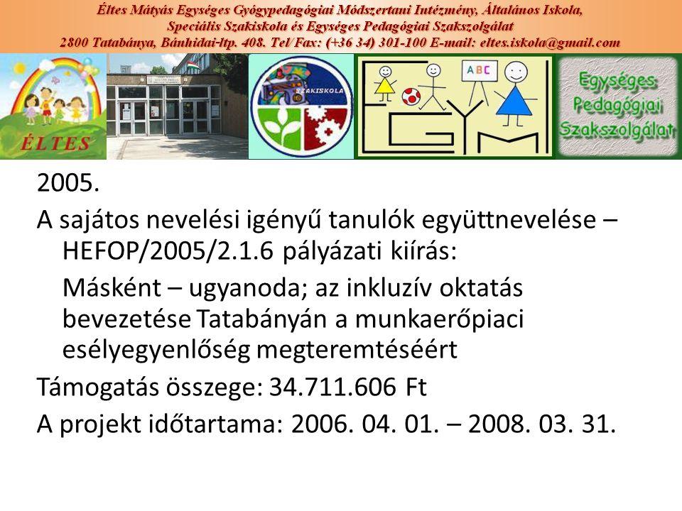 2005. A sajátos nevelési igényű tanulók együttnevelése – HEFOP/2005/2