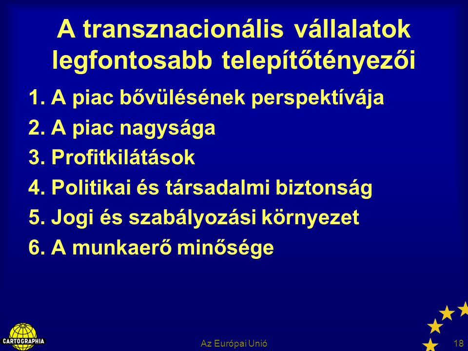 A transznacionális vállalatok legfontosabb telepítőtényezői