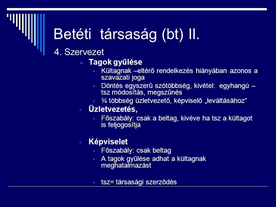Betéti társaság (bt) II.