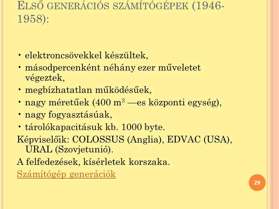 Első generációs számítógépek (1946-1958):
