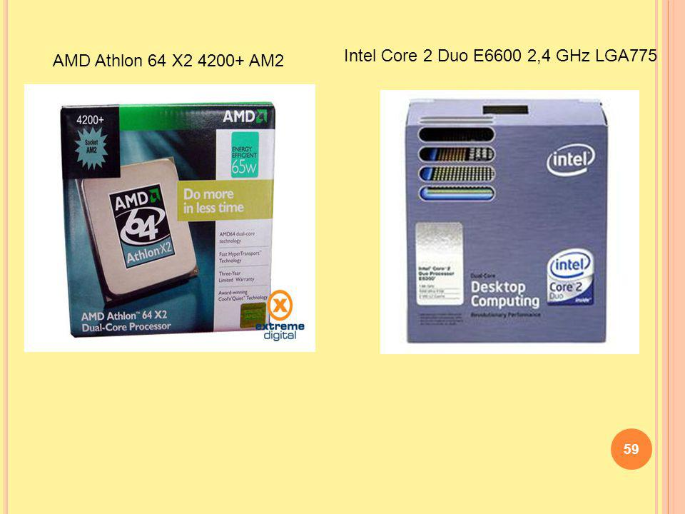 Intel Core 2 Duo E6600 2,4 GHz LGA775 AMD Athlon 64 X2 4200+ AM2