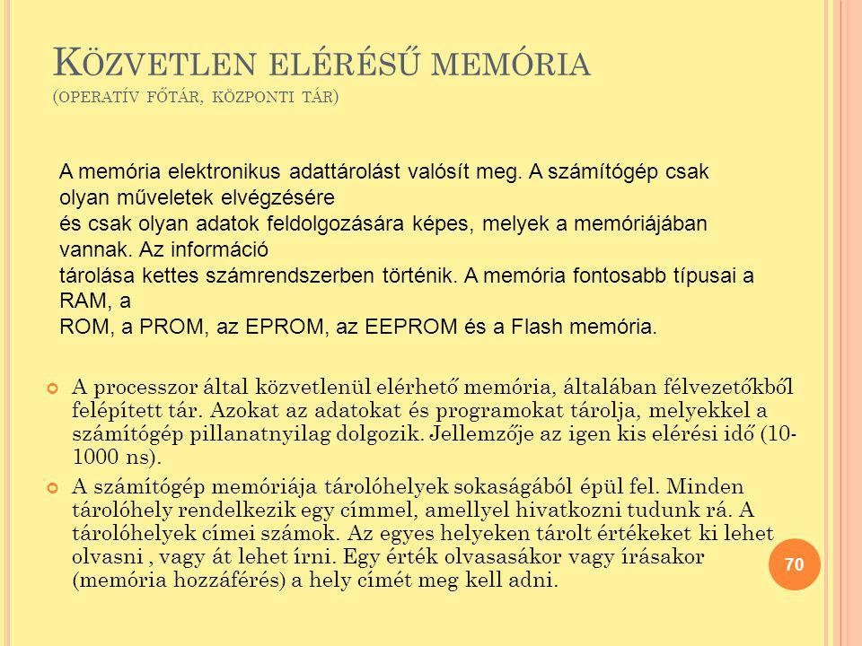 Közvetlen elérésű memória (operatív főtár, központi tár)