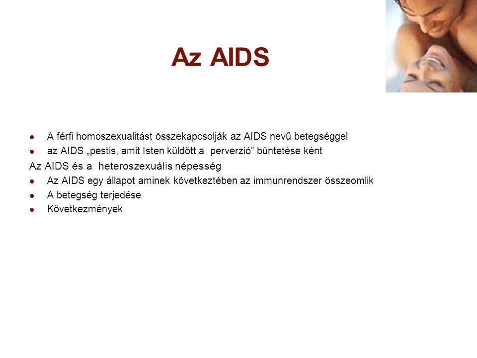 Az AIDS Az AIDS és a heteroszexuális népesség