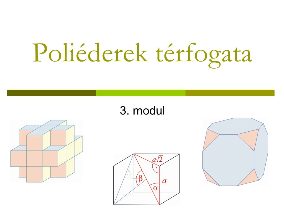 Poliéderek térfogata 3. modul
