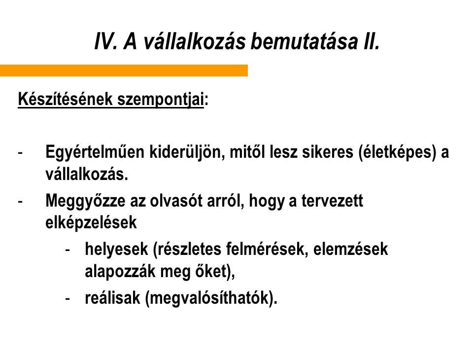 IV. A vállalkozás bemutatása II.