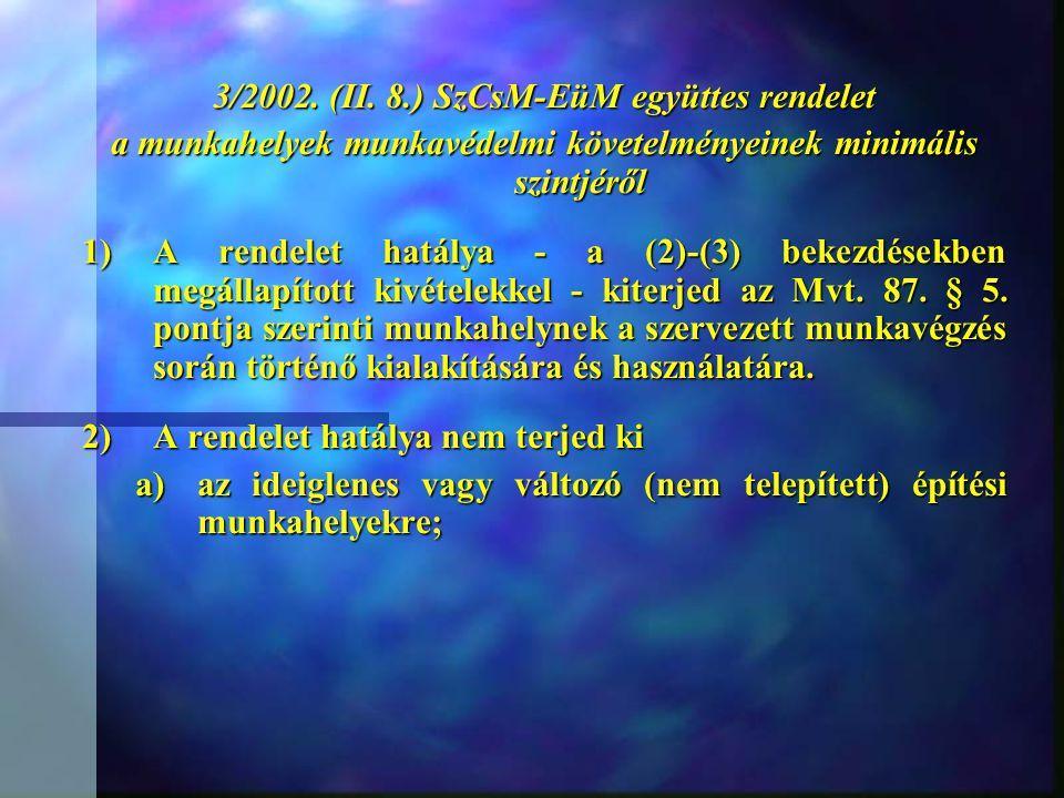 3/2002. (II. 8.) SzCsM-EüM együttes rendelet