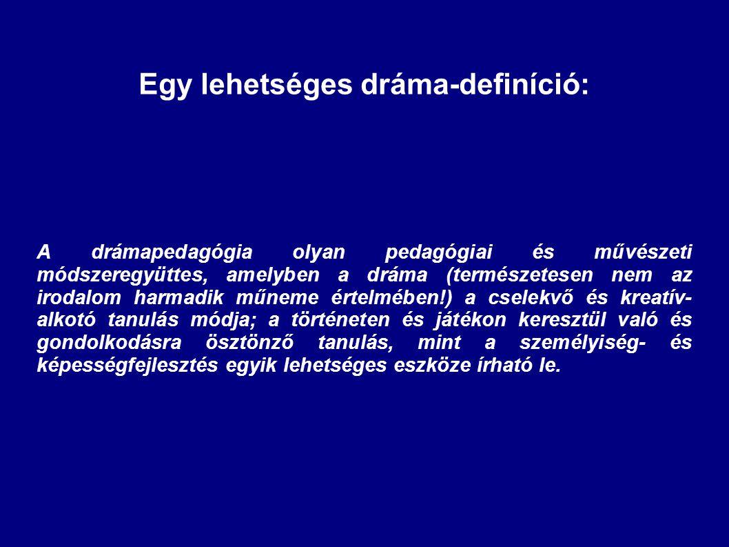 Egy lehetséges dráma-definíció: