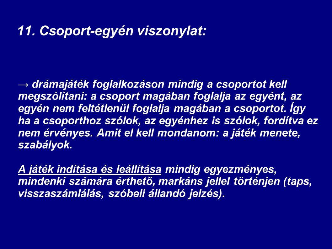 11. Csoport-egyén viszonylat: