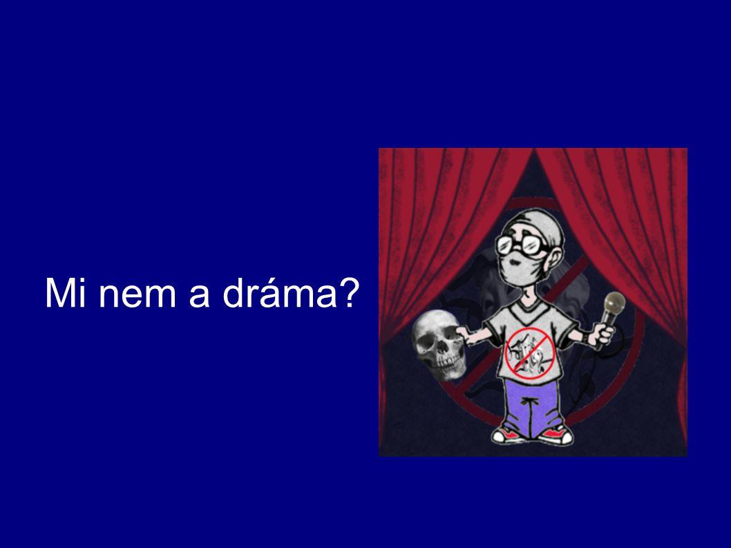 Mi nem a dráma