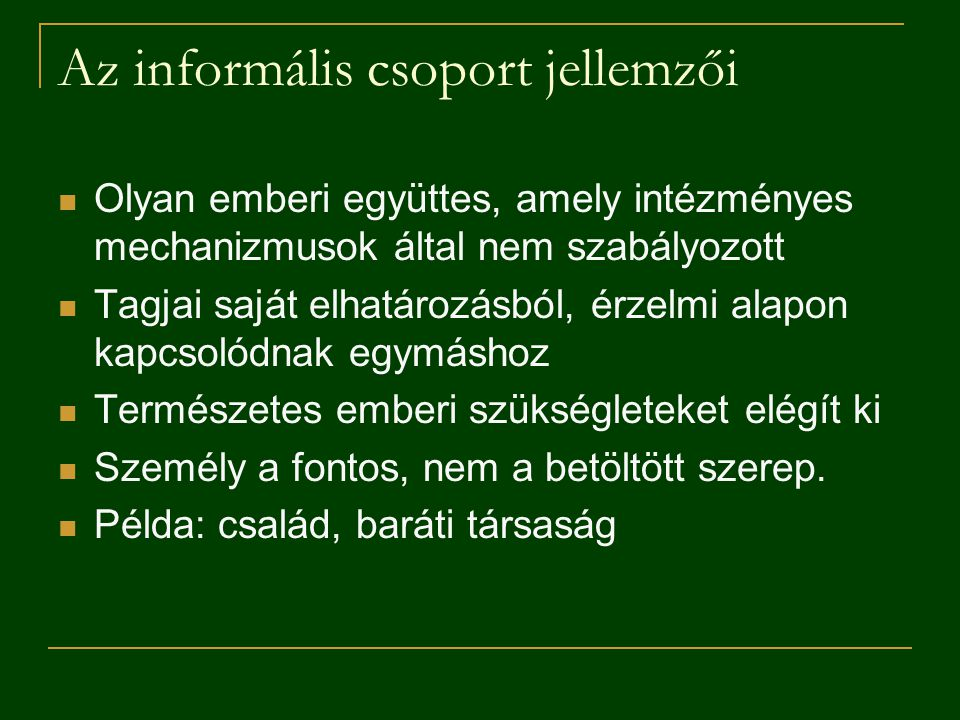 Az informális csoport jellemzői