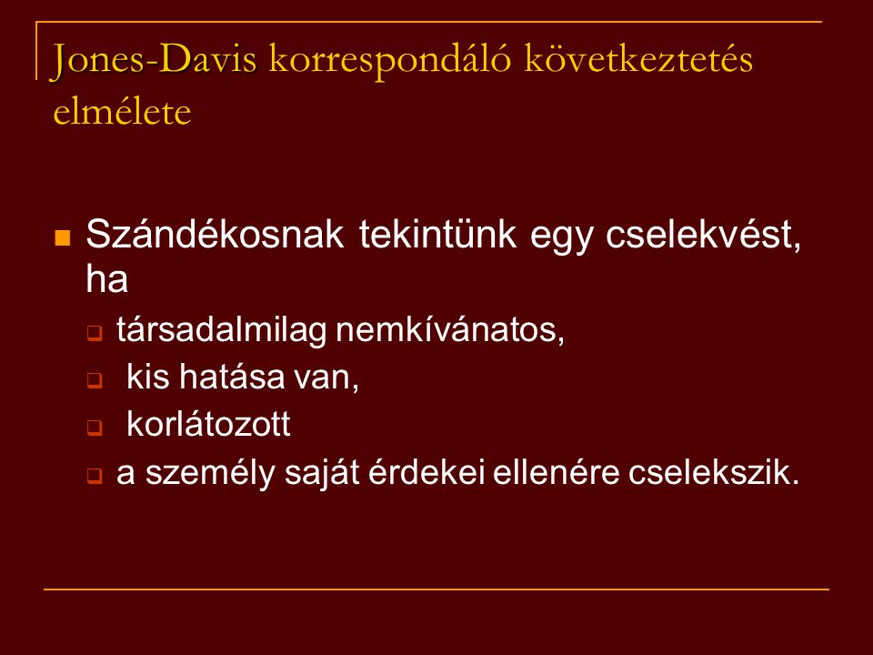 Jones-Davis korrespondáló következtetés elmélete