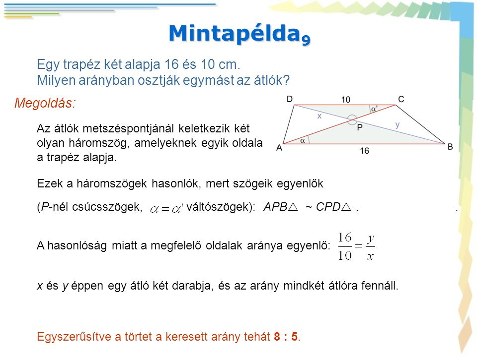 Mintapélda9 Egy trapéz két alapja 16 és 10 cm.