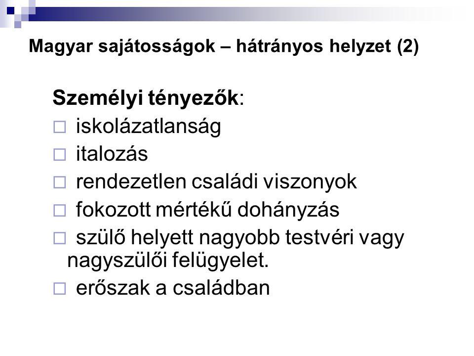 Magyar sajátosságok – hátrányos helyzet (2)