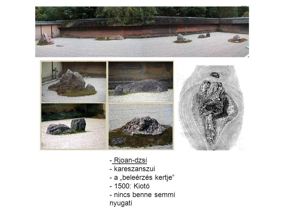 "Rjoan-dzsi kareszanszui a ""beleérzés kertje 1500: Kiotó nincs benne semmi nyugati"