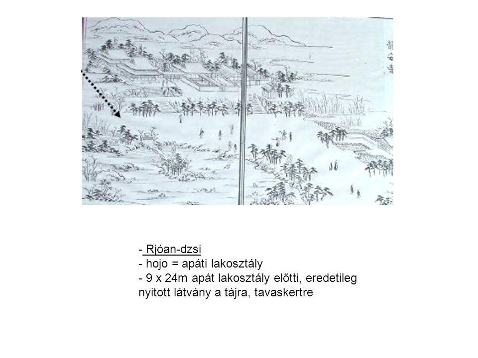 Rjóan-dzsi hojo = apáti lakosztály.