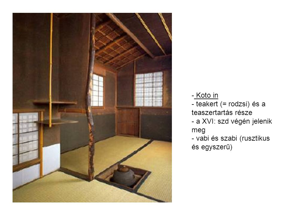 Koto in teakert (= rodzsi) és a teaszertartás része.