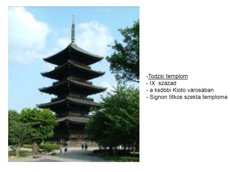 Todzsi templom IX. század a ksőbbi Kioto városában Signon titkos szekta temploma