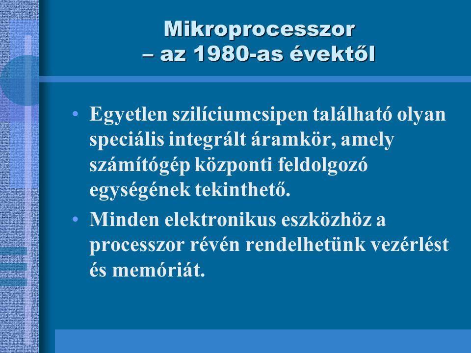 Mikroprocesszor – az 1980-as évektől