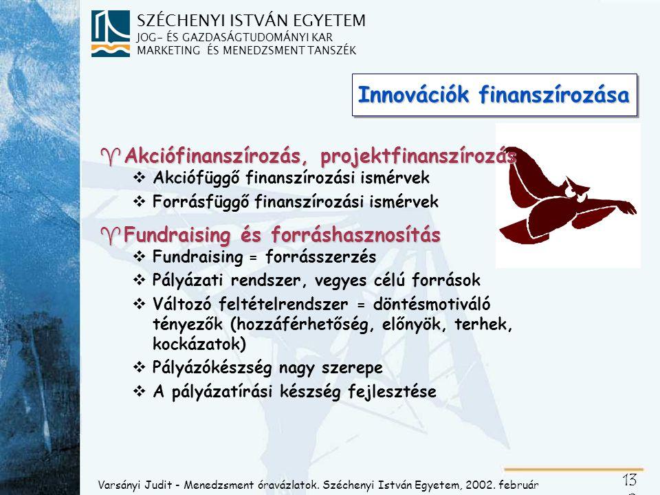Akcióirányokhoz kötött pénzügyi megfontolások