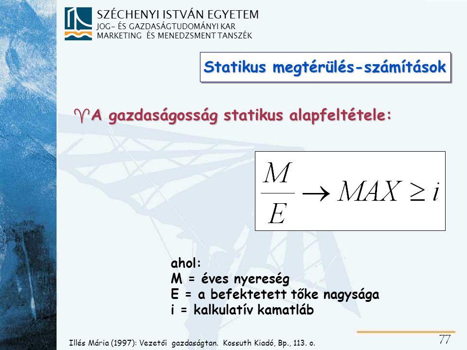A statikus megtérülésszámítások feltételei