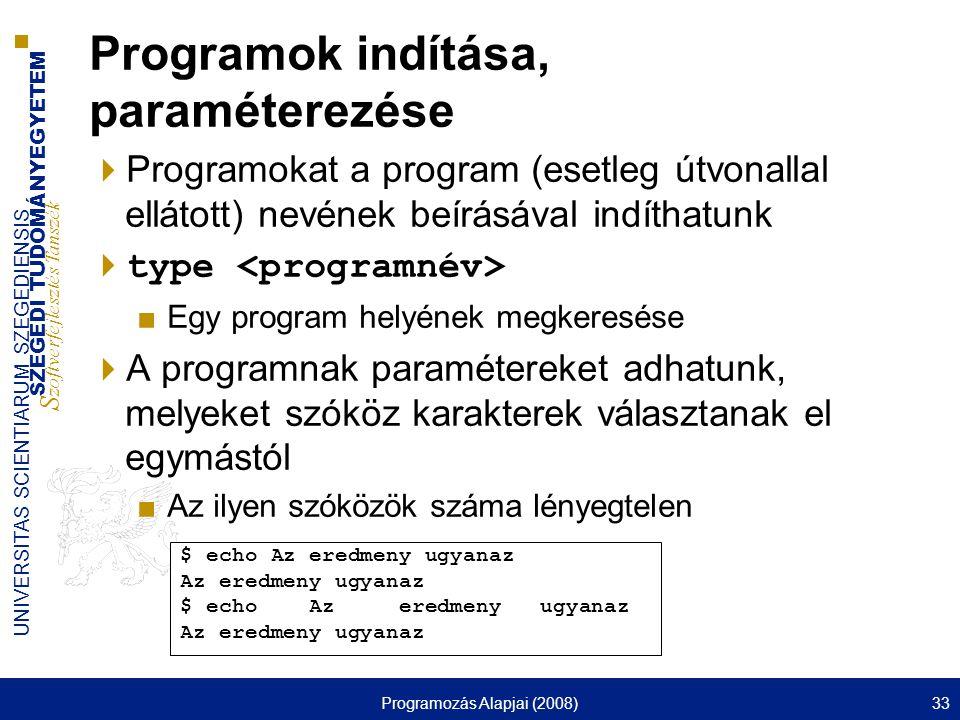 Programok indítása, paraméterezése