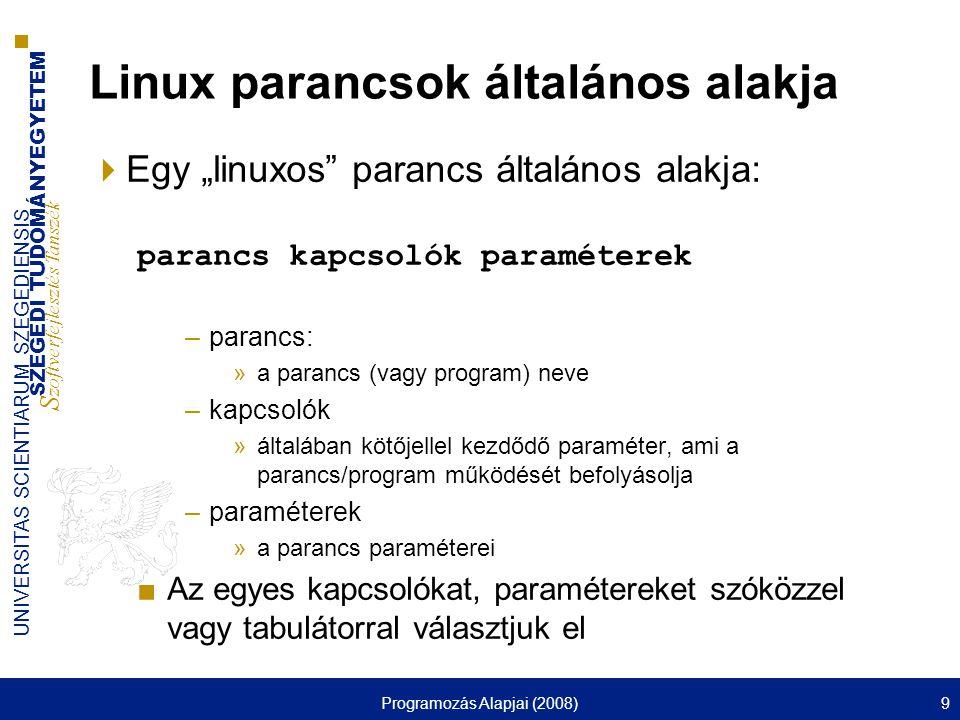 Linux parancsok általános alakja