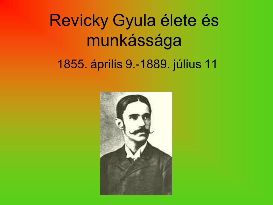 Revicky Gyula élete és munkássága