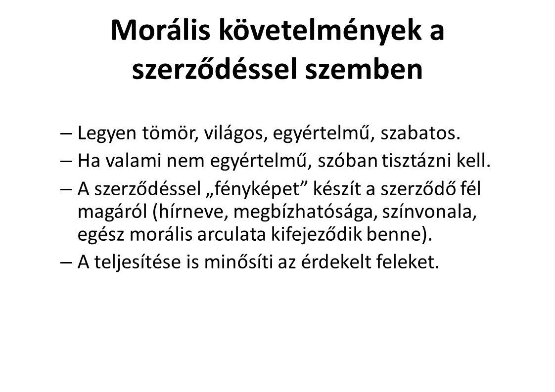 Morális követelmények a szerződéssel szemben