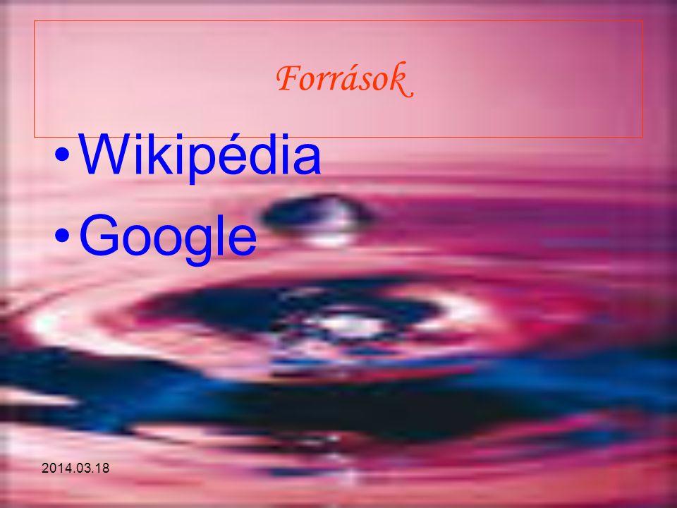 Források Wikipédia Google 2014.03.18