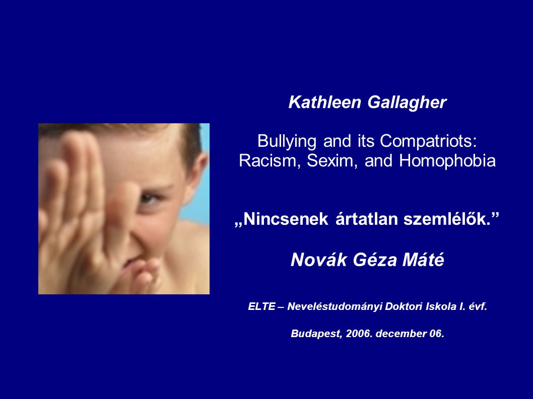 Novák Géza Máté Kathleen Gallagher Bullying and its Compatriots: