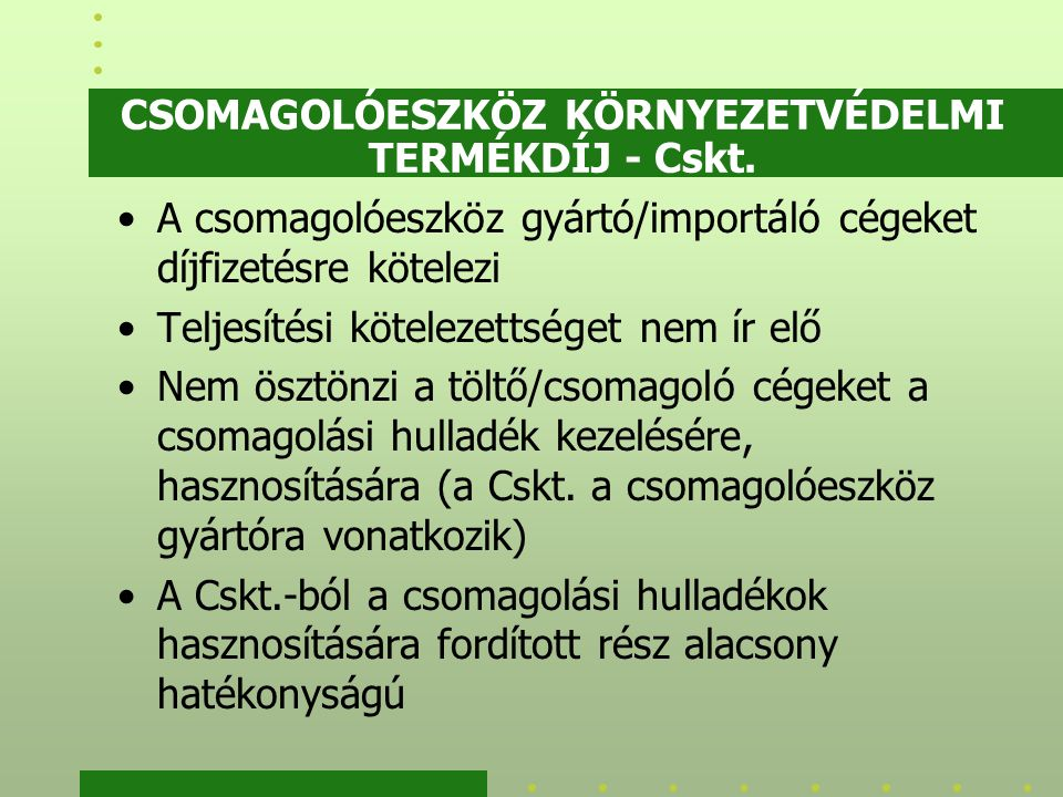 CSOMAGOLÓESZKÖZ KÖRNYEZETVÉDELMI TERMÉKDÍJ - Cskt.