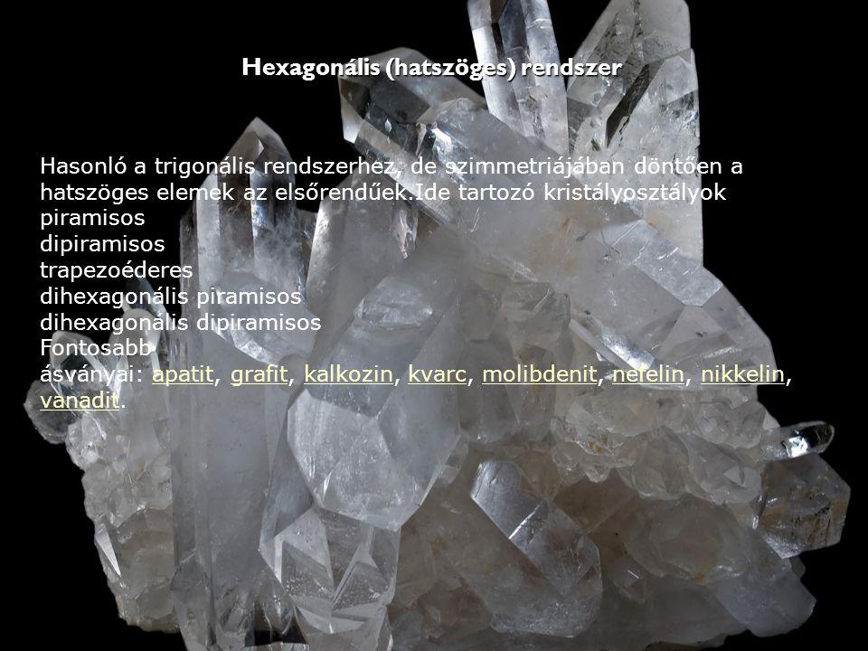 Hexagonális (hatszöges) rendszer