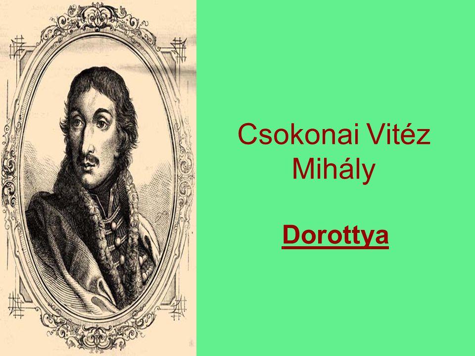 Csokonai Vitéz Mihály Dorottya