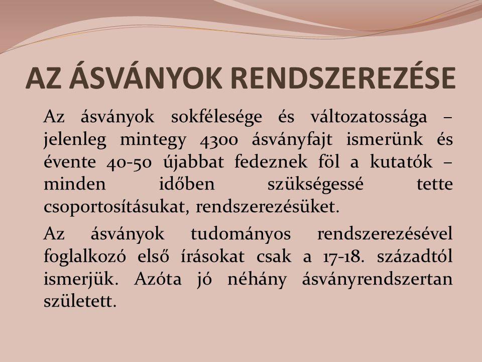 AZ ÁSVÁNYOK RENDSZEREZÉSE