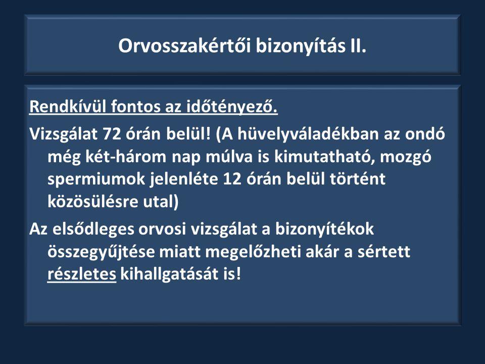 Orvosszakértői bizonyítás II.