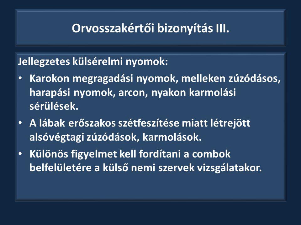 Orvosszakértői bizonyítás III.