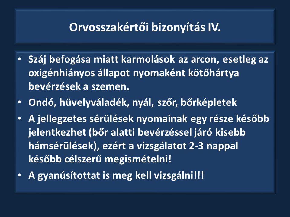 Orvosszakértői bizonyítás IV.