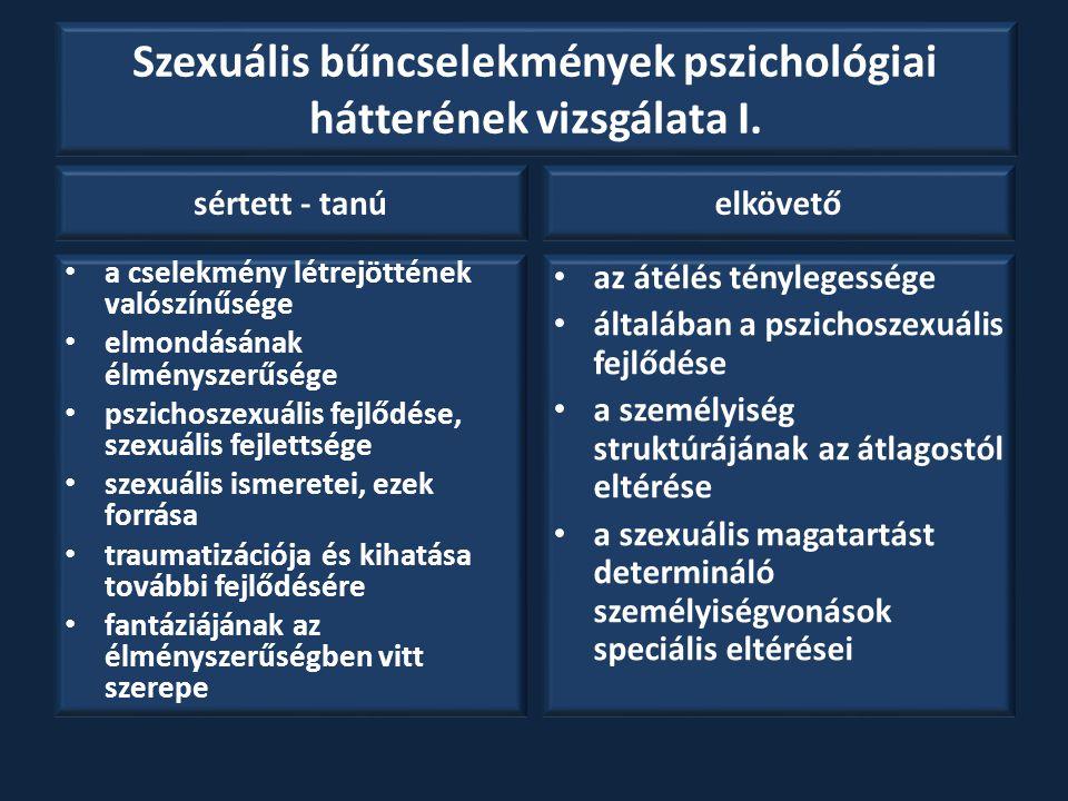 Szexuális bűncselekmények pszichológiai hátterének vizsgálata I.