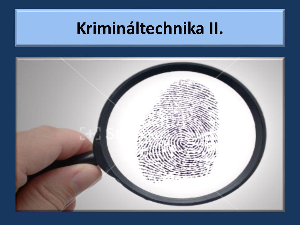 Krimináltechnika II.