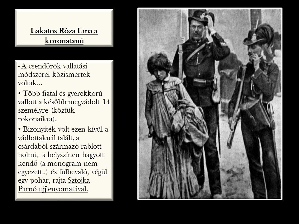 Lakatos Róza Lina a koronatanú