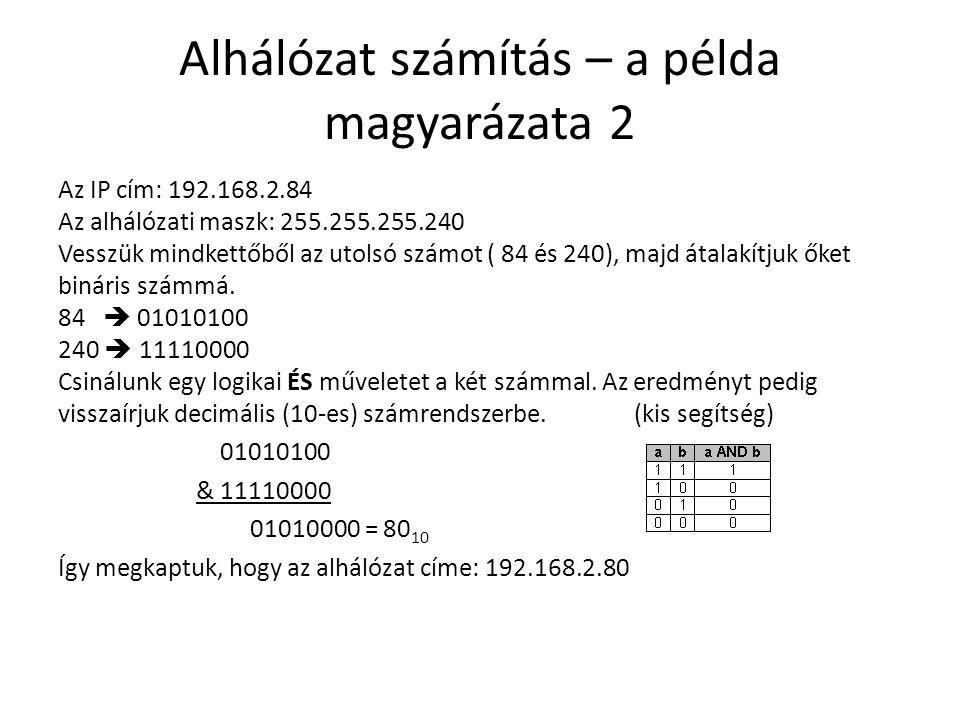 Alhálózat számítás – a példa magyarázata 2