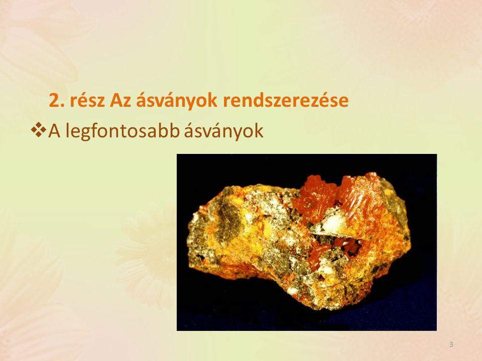 2. rész Az ásványok rendszerezése
