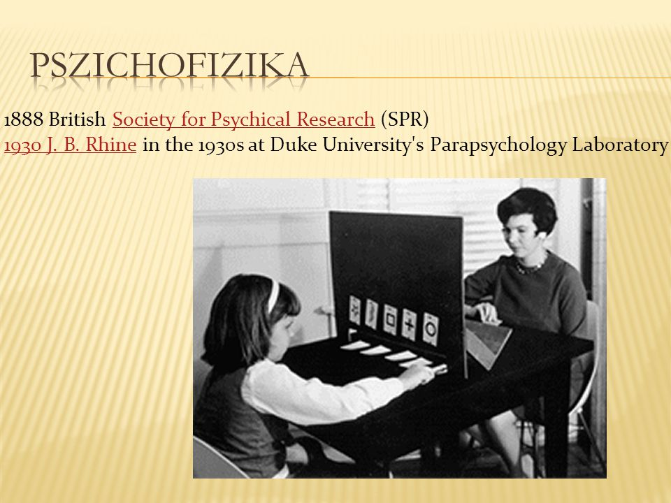 pszichofizika 1888 British Society for Psychical Research (SPR)