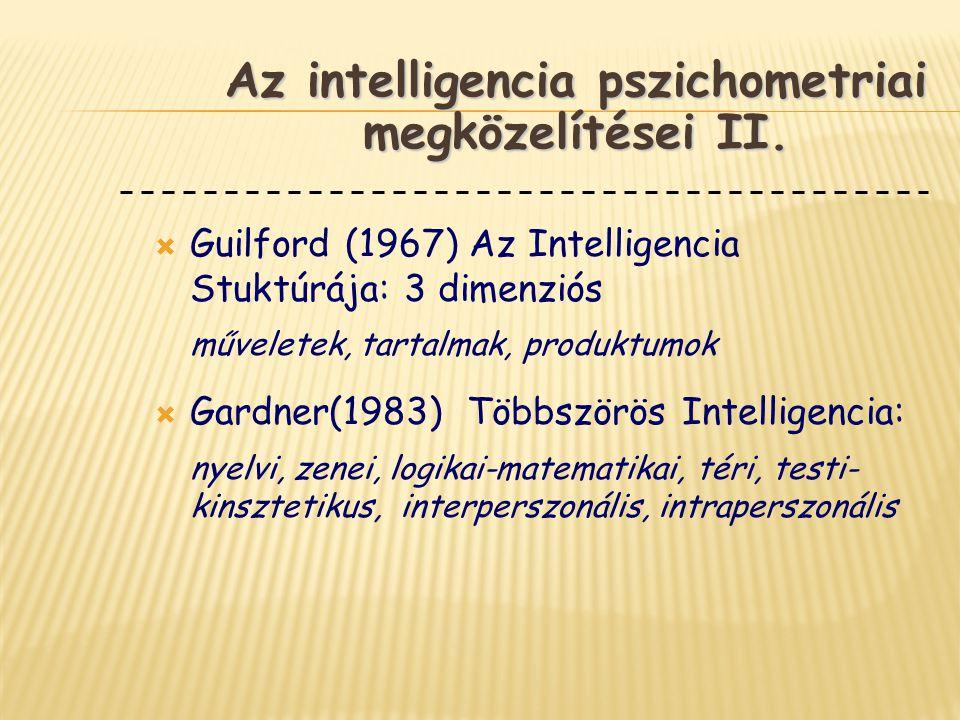 Az intelligencia pszichometriai megközelítései II.