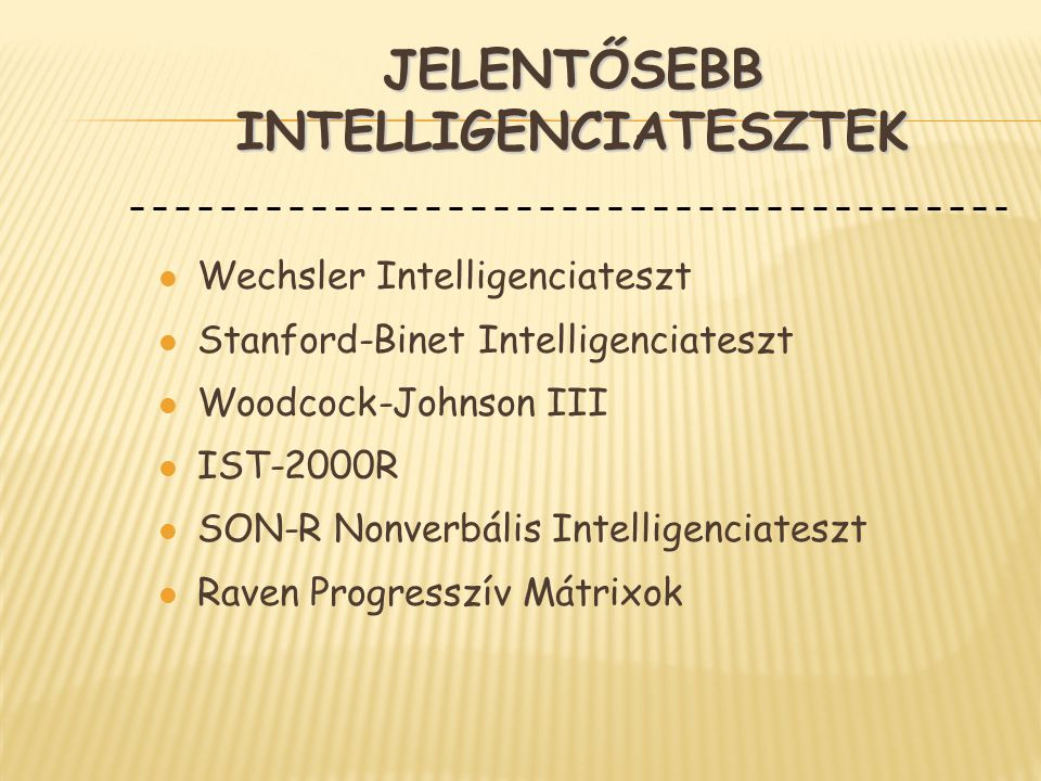 Jelentősebb intelligenciatesztek