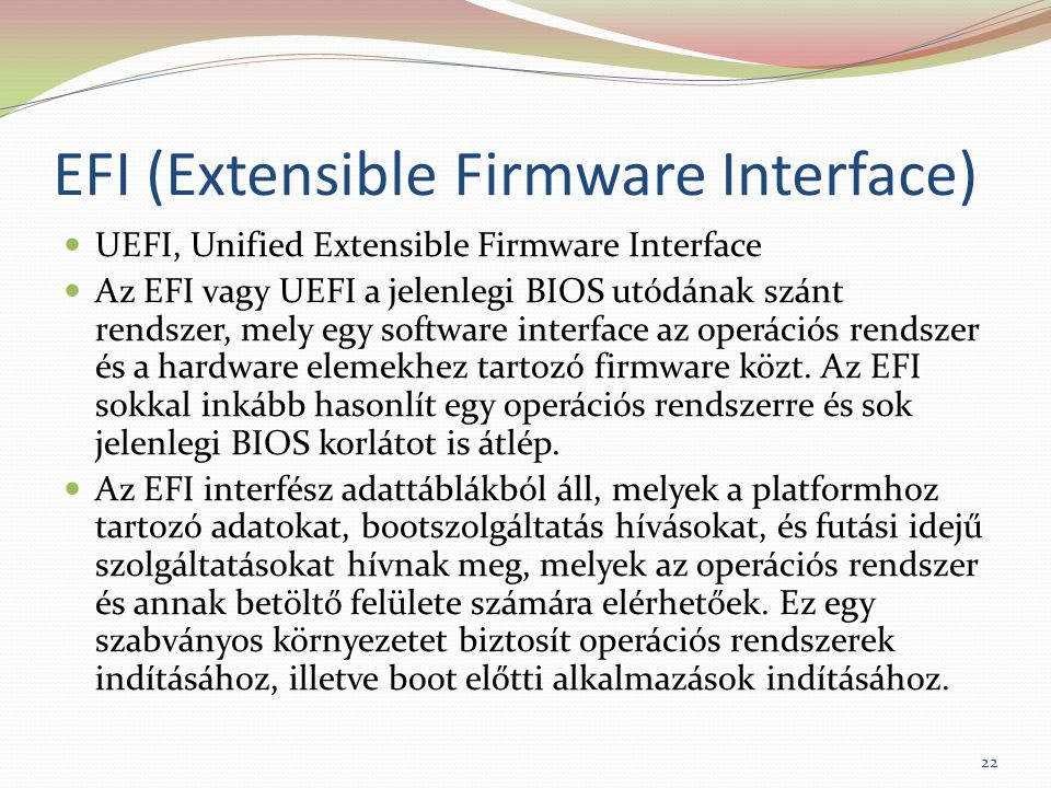 EFI (Extensible Firmware Interface)
