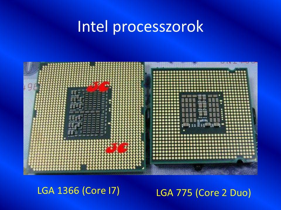 Intel processzorok LGA 1366 (Core I7) LGA 775 (Core 2 Duo)