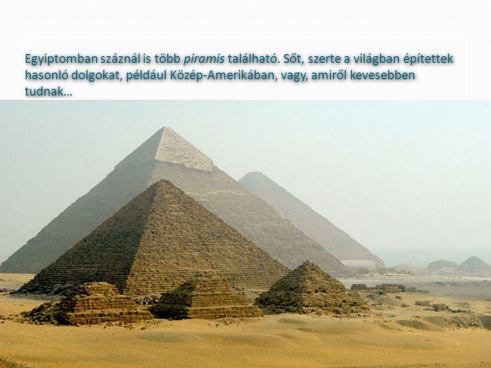 Egyiptomban száznál is több piramis található